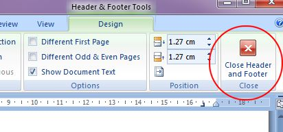 Microsoft Word 2007: Close Header and Footer button